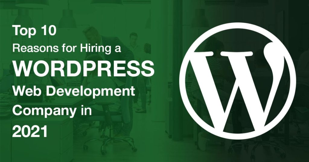 10 Reasons For Hiring WordPress Development Services in India
